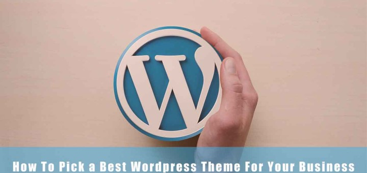 How to choose the best wordpress theme for your business ?